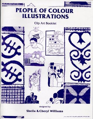 People of Colour Illustrations Clip Art Book, Vol. 1, No. 1  by  Sheila Williams