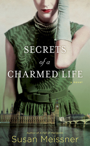 Secrets of a Charmed Life by Susan Meissner {Review}