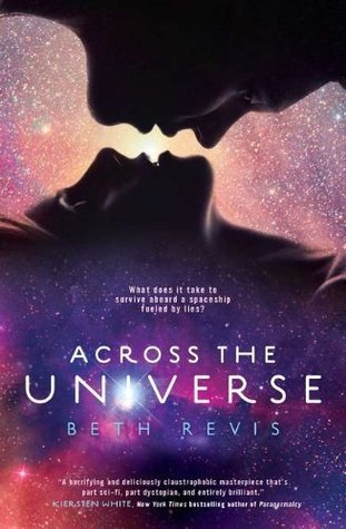 Review: 4 stars to Across The Universe by Beth Revis #YA #Scifi