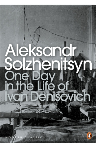 https://www.goodreads.com/book/show/852538.One_Day_in_the_Life_of_Ivan_Denisovich