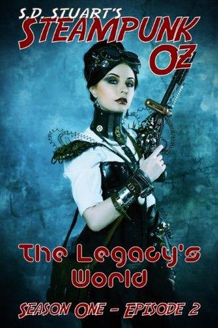 The Legacys World: Season One - Episode 2  by  Steve DeWinter