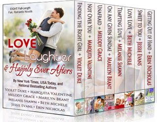 Love, Laughter, and Happily Ever Afters Collection: (Eight Fun, Romantic Novels by Eight Bestselling Authors)