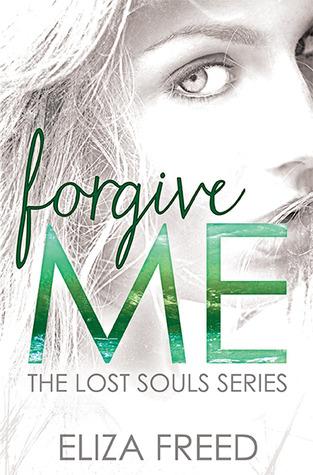 Forgive Me (Lost Souls, #1)