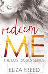 Redeem Me (Lost Souls, #2)