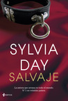 Salvaje by Sylvia Day