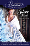 A Timeless Romance Anthology: Silver Bells Collection