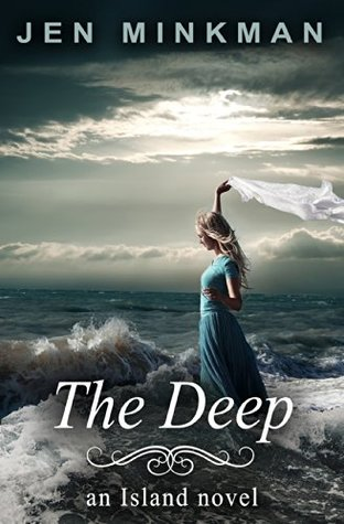 The Deep: (The Island Series #3)