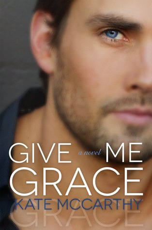 Give Me Grace (Give Me, #3)