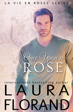 Once Upon a Rose (La Vie en Roses, #2)