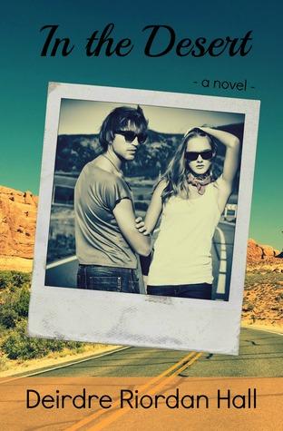 In the Desert (Follow your Bliss #3)  by  Deirdre Riordan Hall