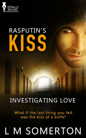 Rasputin's Kiss by L.M. Somerton