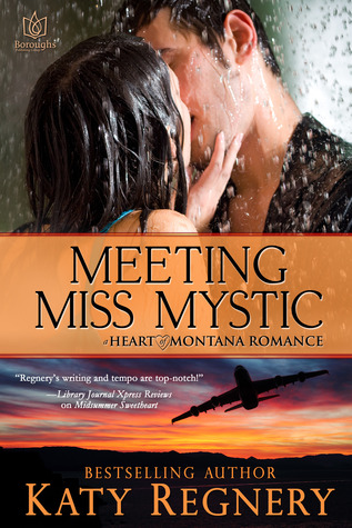 Meeting Miss Mystic (Heart of Montana, #4)
