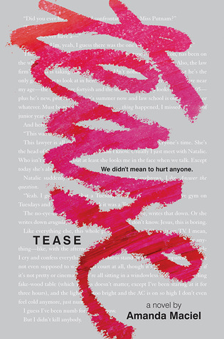 Young Adult Review: Tease by Amanda Maciel