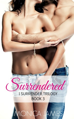 Surrendered (I Surrender, #3)