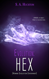 Evolution: HEX (The Evolution, #3)