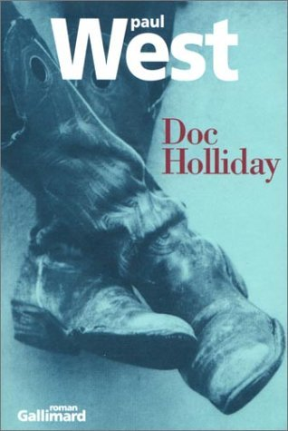Doc Holliday  by  Paul West