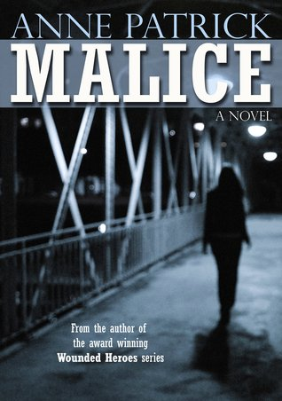 Malice by Anne Patrick