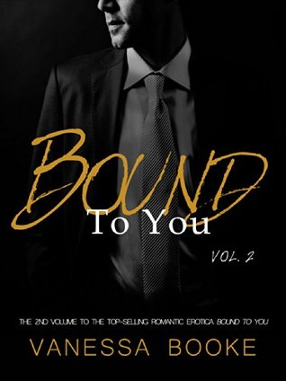Bound to You Volume 2 (Millionaire's Row) by Vanessa Booke