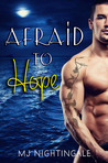 Afraid to Hope (Secrets & Seduction, #3)