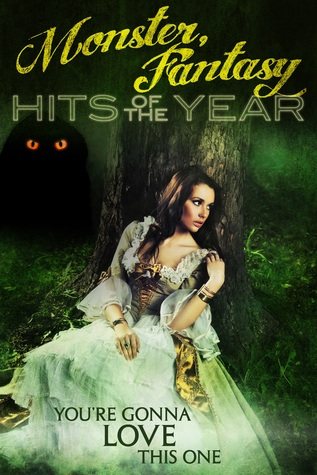 Monster, Fantasy Hits of the Year (Erotic Paranormal Anthology)  by  Selena Kitt