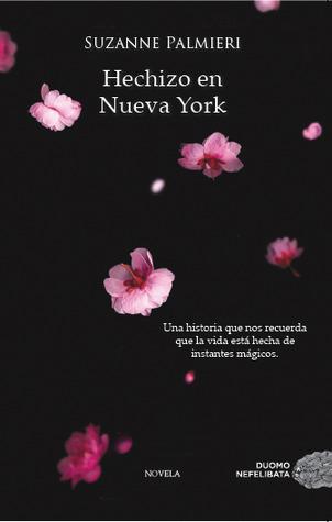 Hechizo en Nueva York (2014) by Suzanne Palmieri