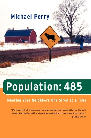 themes in population 485 Population 485 is perry's attempt to communicate what it is like to live in a small town in 21st century america new auburn, wisconsin is the place in question perry focuses on his experiences as a volunteer fireman.