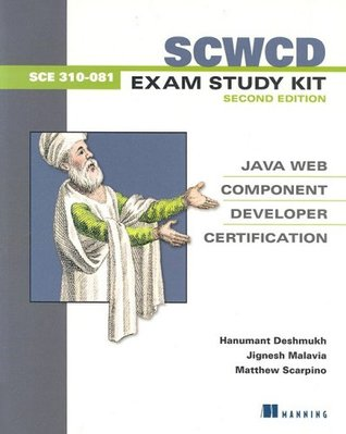 SCWCD Exam Study Kit Second Edition: Java Web Component Developer Certification  by  Hanumant Deshmukh