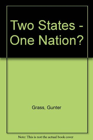 Two States - One Nation? Günter Grass