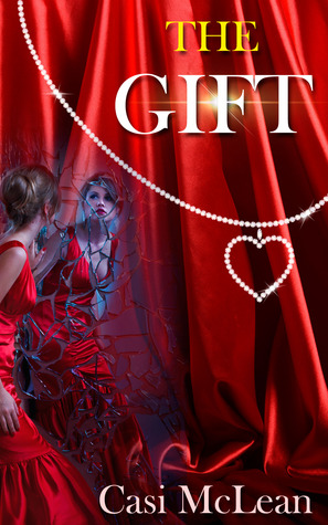 The Gift (Destiny #2) Casi McLean