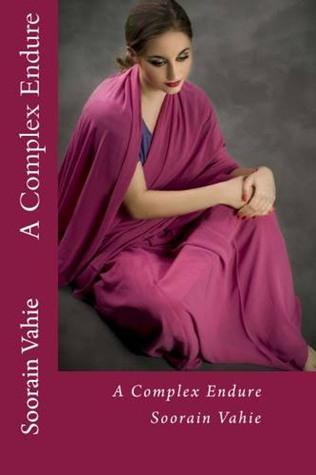 A Complex Endure Soorain Vahie III
