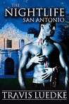 The Nightlife San Antonio: (Urban Fantasy Romance) (The Nightlife Series)