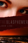 The Blasphemer: The Complete Novel