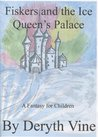 Fiskers and the Ice Queen's Palace (Fiskers field mouse, #2)
