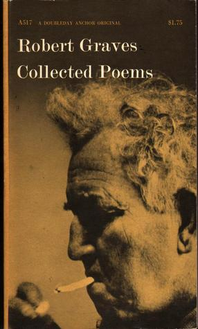 Collected Poems, 1966 by Robert Graves