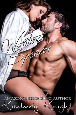 Wanting Spencer (B&S, #2.5)