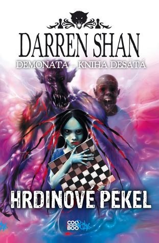 Hrdinové pekel (Demonata, #10)