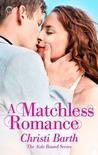 A Matchless Romance (Aisle Bound, #4)