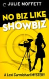 No Biz Like Showbiz (Lexi Carmichael Mystery, #4)