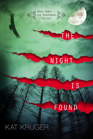 The Night Is Found by Kat Kruger