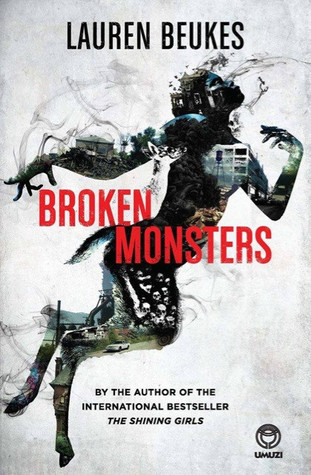 Broken Monsters, de Lauren Beukes