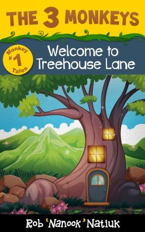 "Welcome to Treehouse Lane by Rob ""Nanook"" Natiuk"