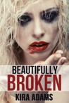 Beautifully Broken (The Infinite Love Series #2)