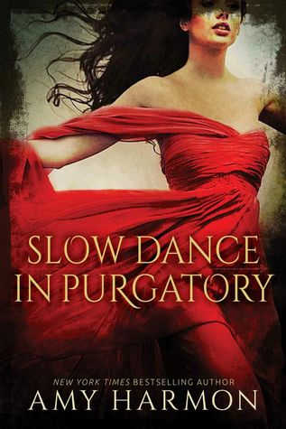 Slow Dance in Purgatory (Purgatory, #1)