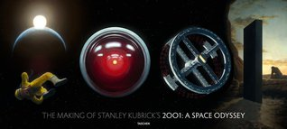 The Making of Stanley Kubrick s 2001: A Space Odyssey - Goodreads