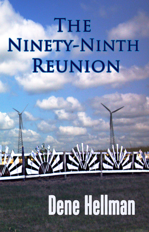 The Ninety-Ninth Reunion by Dene Hellman
