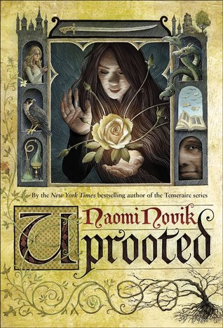 Early Review: Uprooted by Naomi Novik