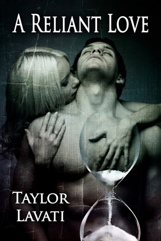 A Reliant Love by Taylor Lavati