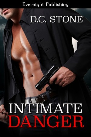 Intimate Danger by D.C. Stone