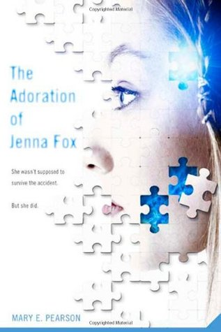 The Adoration Of Jenna Fox by Mary E. Pearson | Review