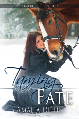 Taming Fate by Amalia Dillin